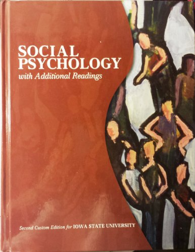 Social Psychology with Additional Readings (2nd Custom Edition for Iowa State University)