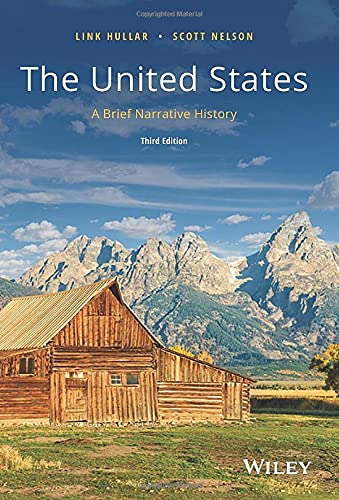 Compare Textbook Prices for The United States: A Brief Narrative History 3 Edition ISBN 9780882952789 by Hullar, Link,Nelson, Scott