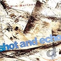 Mertens: Shot and Echo
