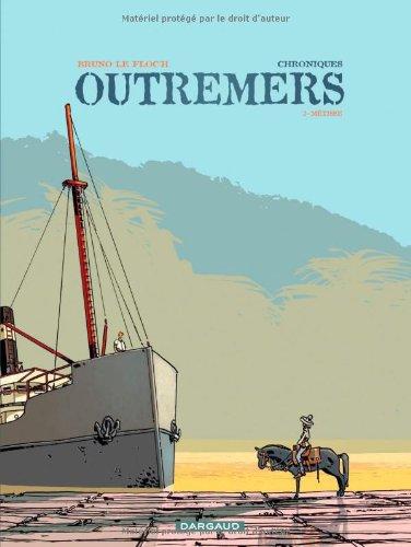 Chroniques Outremers - tome 3 - Métisse (3)