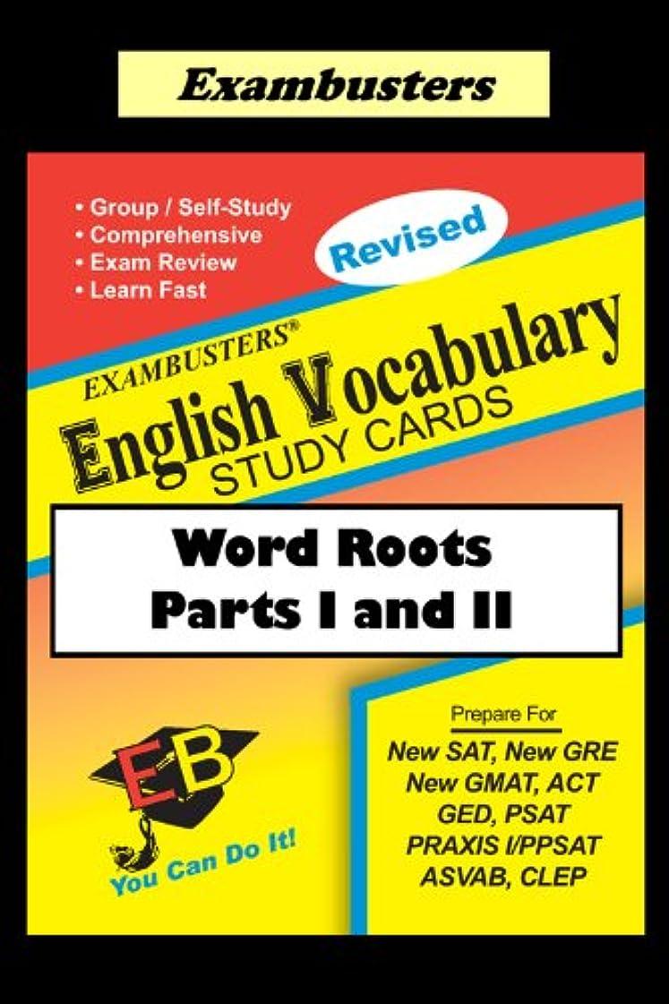 光沢振る虚弱Exambusters English Word Roots--Vocabulary Flashcards: SAT, ACT, GRE, PRAXIS (English Edition)