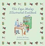 The Cape Malay Illustrated Cookbook (English Edition)