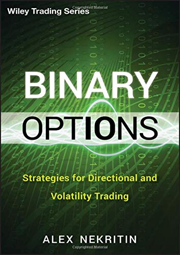 Binary Options: Strategies for Directional and Volatility Trading