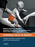 Cerebral Palsy in Infancy: targeted activity to optimize early growth and development - Roberta B. Shepherd MA  EdD (Columbia)  FACP