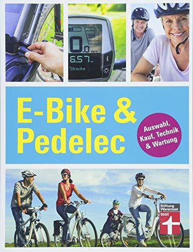 E-Bike & Pedelec: Auswahl, Kauf, Technik & Wartung