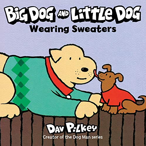 Big Dog and Little Dog Wearing Sweaters (Green Light Readers, Level 1)