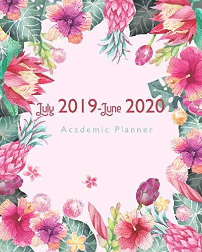 """July 2019-June 2020 Academic Planner: Watercolor flower Cover, 12 Months July-June Calendar, Daily Weekly Monthly Planner 8"""" x 10"""""""
