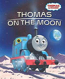 Thomas on the Moon (Thomas & Friends) (Little Golden Book) by [Golden Books, DRI Artworks]