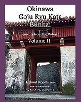 Okinawa Goju Ryu Kata, Volume 2