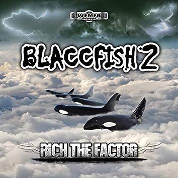 Blaccfish 2