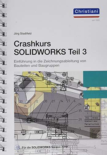 Crashkurs SolidWorks - Teil 3: Einführung in die Zeichnungsableitung von Bauteilen und Baugruppen