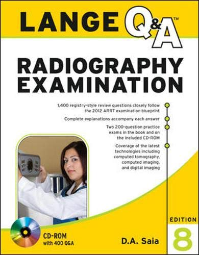 Lange Q&A Radiography Examination, Eighth Edition (LANGE Q&A Allied Health)
