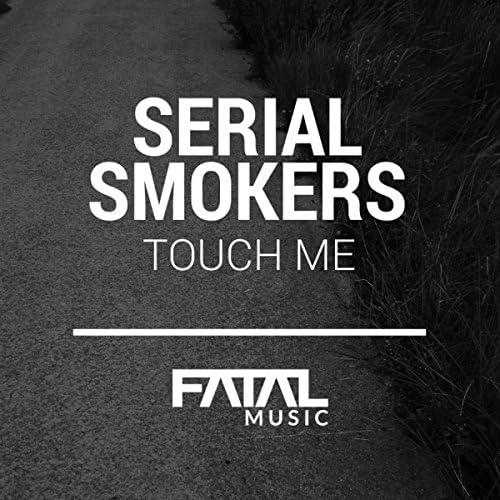 Serial Smokers