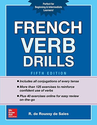 French Verb Drills, Fifth Edition (NTC Foreign Language) [4/3/2017] R. de Roussy de Sales