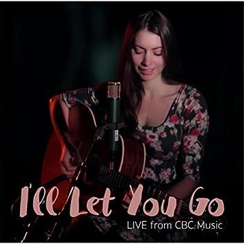 I'll Let You Go (Live)