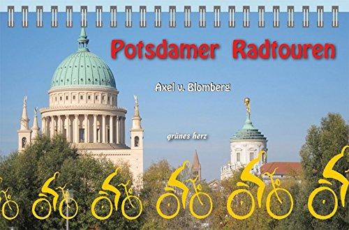 Potsdamer Radtouren (Radeltouren-Reiseführer)
