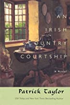 An Irish Country Courtship: A Novel (Irish Country Books, 5)
