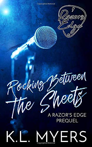 Rocking Between The Sheets: Razor's Edge Prequel