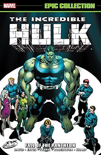 Incredible Hulk Epic Collection: Fall of the Pantheon (Incredible Hulk (1962-1999)) (English Edition)