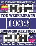 You Were Born in 1932 : Crossword Puzzle Book: Crossword Games...
