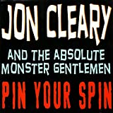 Pin Your Spin - on & Absolute Monster Cleary