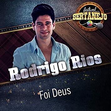 Foi Deus (Festival Sertanejo) (Ao Vivo)