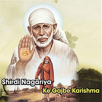 Shirdi Nagariya Ke Gajbe Karishma