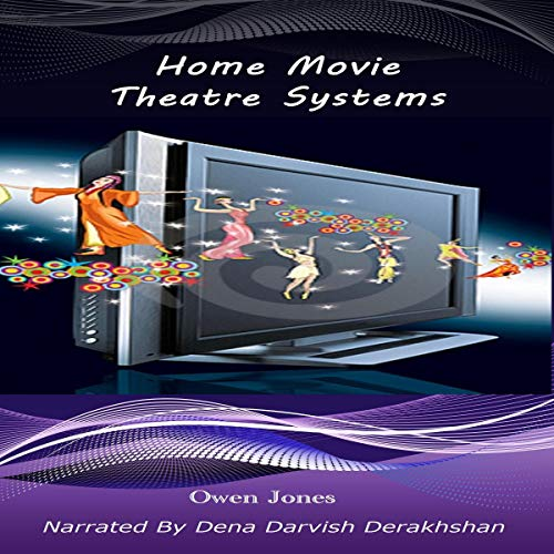 Home Movie Theatre Systems cover art