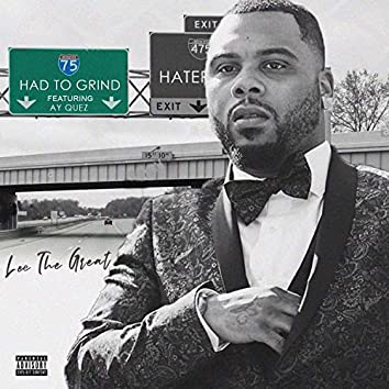 Had to Grind (feat. Ay Quez)