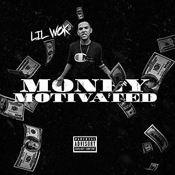Money Motivated