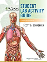 A.D.A.M. Interactive Anatomy Online Student Lab Activity Guide, 4th Edition Front Cover