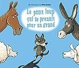 Le petit loup qui se prenait pour un grand (French Edition) by ALBENA IVANOVITCH-LAIR(2005-10-18) - FLAMMARION (ï¿œDITIONS) - 01/01/2005