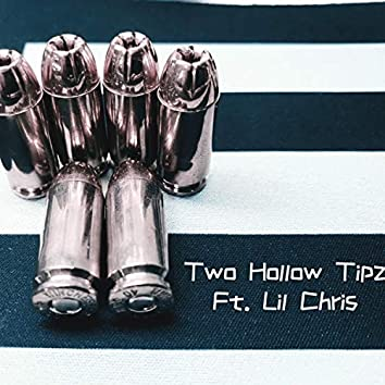 Two Hollow Tipz (feat. Lil Chris)
