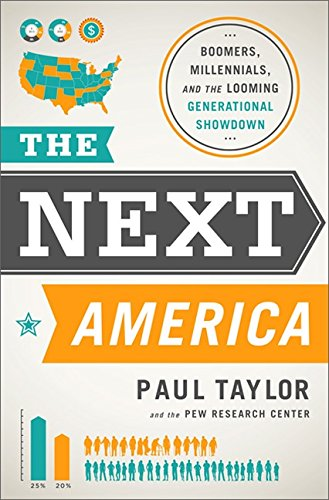 Image of The Next America: Boomers, Millennials, and the Looming Generational Showdown