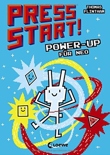 Press Start! 2 - Power-up für Neo: Erstlesebuch für Kinder ab 7 Jahre, für Gamer und Computerspiel-Fans