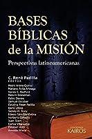 Bases Bíblicas de la Misión: Perspectivas latinoamericanas