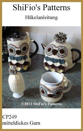 Häkelanleitung - CP249 - Teekanne, Kaffeekanne, Tasse und Eierwärmer