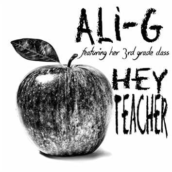 Hey Teacher (feat. Her 3rd Grade Class)