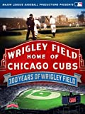 MLB 100 Years of Wrigley Field