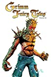 Grimm Fairy Tales Volume 6 (Grimm Fairy Tales Graphic Novels)