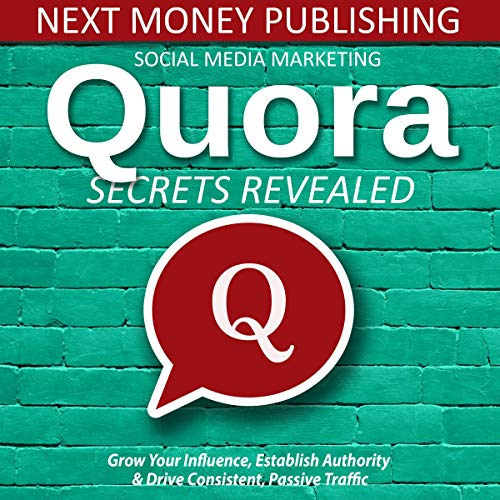 Social Media Marketing: Quora Secrets Revealed audiobook cover art