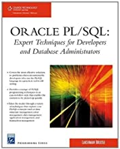 Oracle PL/SQL: Expert Techniques For Developers and Database Administrators (Charles River Media Programming) by Lakshman Bulusu (2008-04-03)