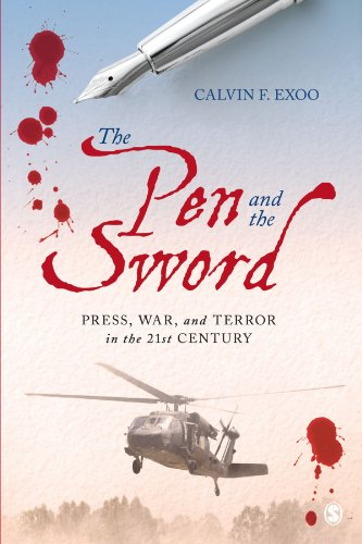 Download The Pen and the Sword: Press, War, and Terror in the 21st Century 141295360X