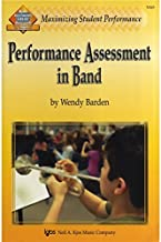 Performance Assessment in Band (Maximizing Student Performance)