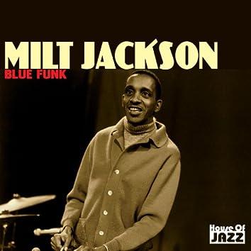 Milt Jackson: Blue Funk