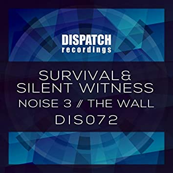 Noise 3 / The Wall