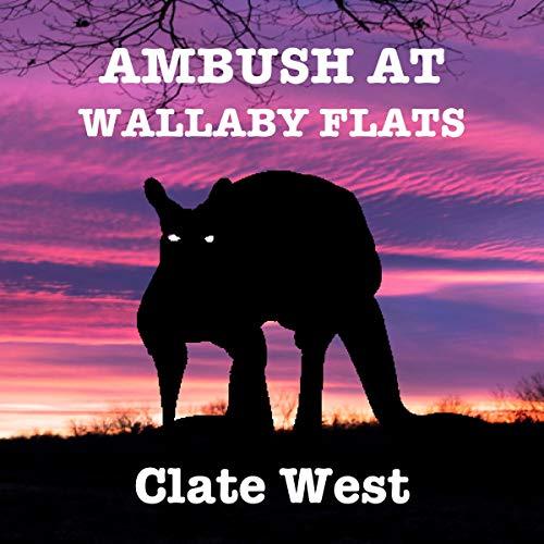 Ambush at Wallaby Flats audiobook cover art