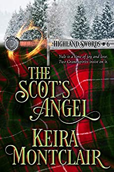 The Scot's Angel (Highland Swords Book 6) by [Keira Montclair, Angela Polidoro]