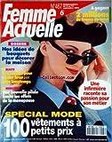 FEMME ACTUELLE [No 467] du 06/09/1993 - NOS IDEES DE BOUQUETS POUR DECORER LA MAISON -LES SECRETS POUR RESTER BRONZER PLUS LONTEMPS -UNE NOUVELLE PILULE LIMITE LES EFFETS DE LA MENOPAUSE -UNE INFIRMIERE RACONTE SA PASSION POUR SON METIER -SPECIAL MODE