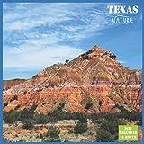 Texas Nature Calendar 2022: Official Texas Calendar 2022, 16 Month Calendar 2022